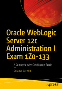 Oracle WebLogic Server 12c Administration | Exam 1Z0-133