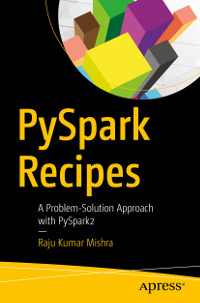 PySpark Recipes